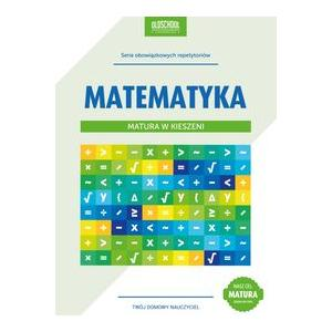 Matura w Kieszeni. Matematyka