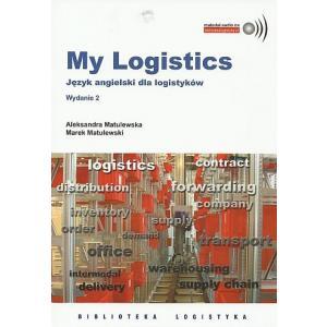 My Logistics. Język angielski dla logistyków