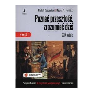 Historia LO 3 Poznać przeszłość, zrozumieć dziś Podręcznik cz.1