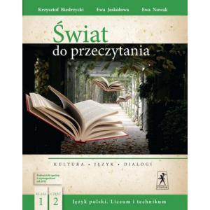 Świat do Przeczytania. Język Polski. Podręcznik Wieloletni. Klasa 1 Część 2. Szkoła Ponadgimnazjalna