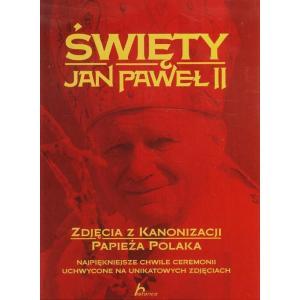 Historica. Święty Jan Paweł II. Zdjęcia z Kanonizacji Papieża Polaka