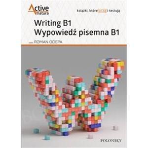 Active Matura. Writing B1. Wypowiedź pisemna B1