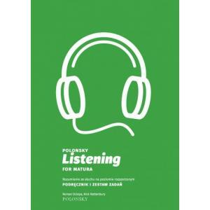 Polonsky Listening for Matura. Rozumienie ze Słuchu na Poziomie Rozszerzonym. Podręcznik i Zestaw Zadań + CD