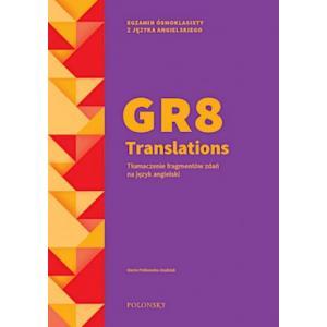 GR8 Transaltions. Tłumaczenie fragmentów zdań na język angielski