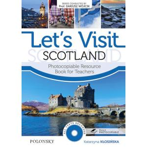 Let's Visit Scotland. Photocopiable Resource Book For Teachers