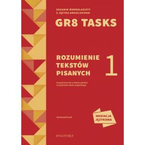 GR8 Tasks. Rozumienie tekstów pisanych 1