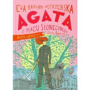 Agata z Placu Słonecznego Agata i jeszcze ktoś