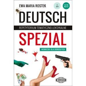 Deutsch Spezial. Repetytorium Tematyczno-Leksykalne. Niemiecki dla Dorosłych + MP3