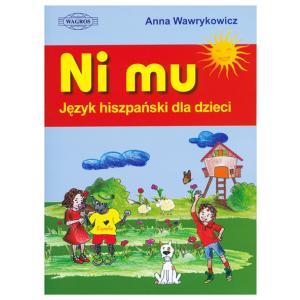 Ni Mu. Język Hiszpański dla Dzieci + MP3
