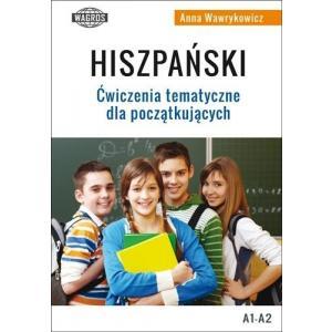 Hiszpański. Ćwiczenia tematyczne dla początkujących