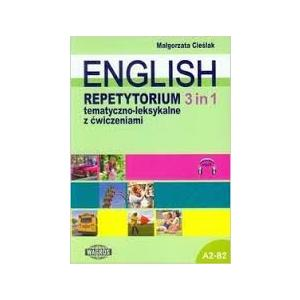 English. Repetytorium tematyczno-leksykalne z ćwiczeniami 3 in 1 + MP3