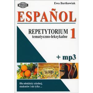 Espanol. Repetytorium Tematyczno-Leksykalne 1 + MP3