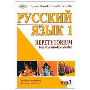 Russkij Jazyk Repetytorium Tematyczno-Leksykalne 1. Książka + MP3