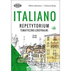 Italiano. Repetytorium Tematyczno-Leksykalne + MP3