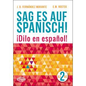 Sag es auf Spanisch! 2 + MP3
