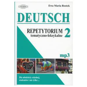 Deutsch Repetytorium Tematyczno-Leksyklane 2 + MP3