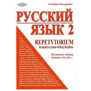 Russkij Jazyk. Repetytorium Tematyczno-Leksykalne 2