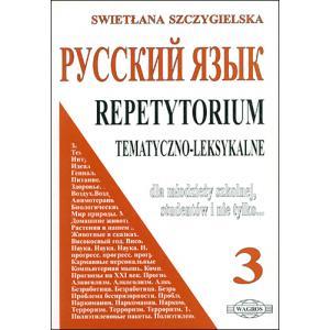 Russkij jazyk. Repetytorium tematyczno-leksykalne 3