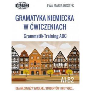 Gramatyka Niemiecka w Ćwiczeniach. Grammatik-Training ABC