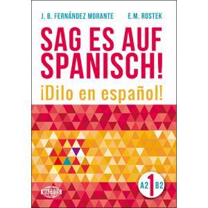 Sag es auf Spanisch! 1 + MP3