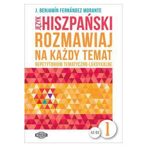 Język Hiszpański. Rozmawiaj Na Każdy Temat 1 + MP3