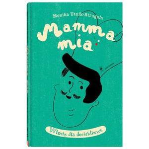 Mamma Mia Włochy dla dociekliwych