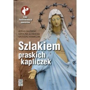 Szlakiem praskich kapliczek /varsaviana/