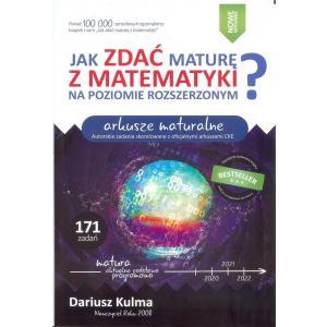 Jak Zdać Maturę z Matematyki na Poziomie Rozszerzonym? Arkusze Maturalne