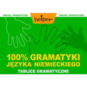 100% Gramatyki Języka Niemieckiego. Tablice Gramatyczne