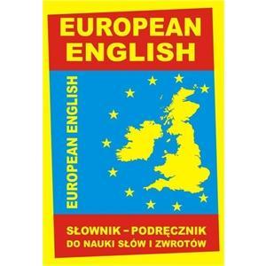 European English Słownik. Podręcznik do Nauki Słów i Zwrotów