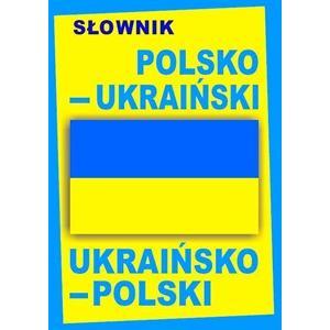 Słownik polsko-ukraiński-polski - twarda oprawa