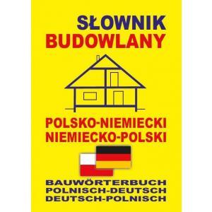 Słownik Budowlany Niemiecko-Polsko-Niemiecki