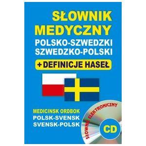 Słownik Medyczny Szwedzko-Polsko-Szwedzki + Definicje Haseł + CD
