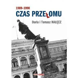 Czas Przełomu. 1989-1990