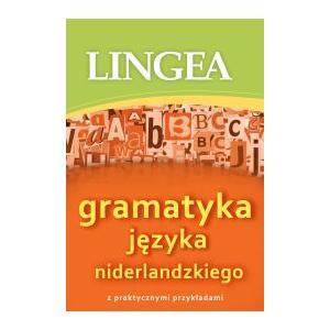 Lingea. Gramatyka Języka Niderlandzkiego