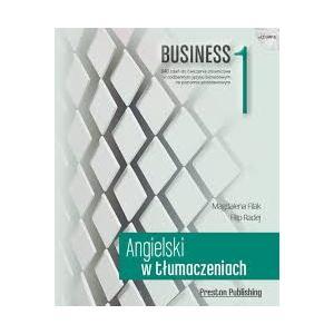 Angielski w Tłumaczeniach. Business 1. Książka + CD