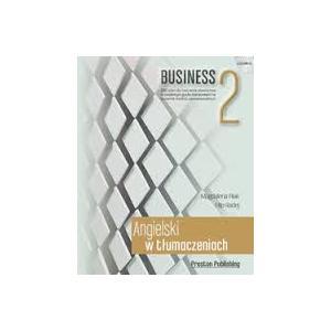 Angielski w Tłumaczeniach. Business 2. Książka + CD