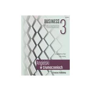 Angielski w Tłumaczeniach. Business 3. Książka + CD