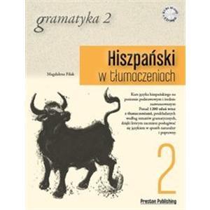 Hiszpański w Tłumaczeniach. Gramatyka 2 + CD
