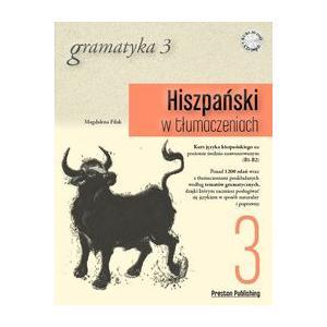 Hiszpański w Tłumaczeniach. Gramatyka 3 + CD
