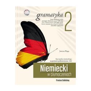 Niemiecki w Tłumaczeniach. Gramatyka 2 + CD