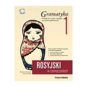 Rosyjski w Tłumaczeniach. Gramatyka 1 + MP3