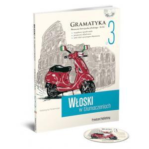 Włoski w Tłumaczeniach 3. Gramatyka