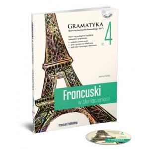 Francuski w Tłumaczeniach. Gramatyka 4 + CD