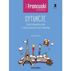 Francuski w Tłumaczeniach. Sytuacje + MP3