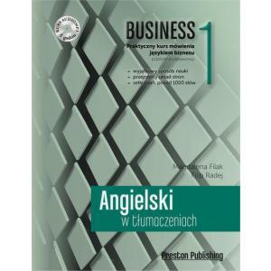 Angielski w Tłumaczeniach Business 1 Praktyczny Kurs Mówienia Językiem Biznesu Poziom Podst. + CD