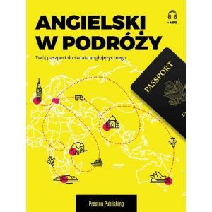 Angielski w Podróży. Twój Paszport do Świata Anglojęzycznego + MP3