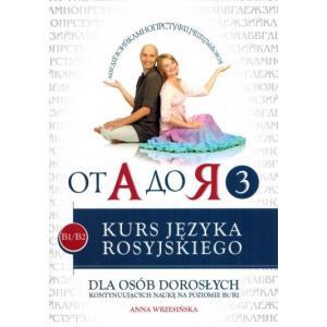 Od A do JA Cz.3 Kurs Języka Rosyjskiego B1/B2 + CD