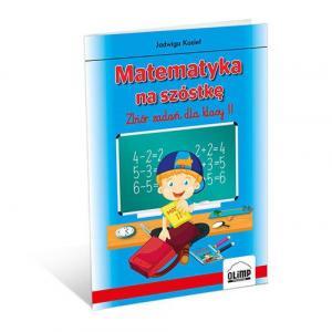 Matematyka na szóstkę Zbiór zadań dla klasy 2