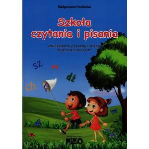 Szkoła Czytania i Pisania Ćwiczenia w Czytaniu i Pisaniu dla Dzieci od 6 Lat